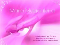 Webinar: Maria Magdalena Channeling ♡ Die vollkommene Liebe annehmen
