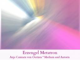 Webinar: Die Kraft von Allem-was-ist *mit Erzengel Metatron* LiveChanneling durch Anja Camiaris