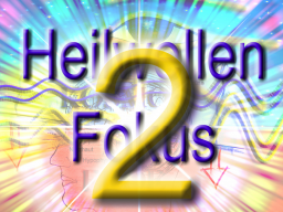 Webinar: Heilwellenfokus 2. Teil