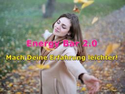 Webinar: Energy Bar 2.0 - Mach Deine Erfahrung leichter!