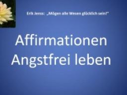 Webinar: Angstfrei leben - Affirmationen