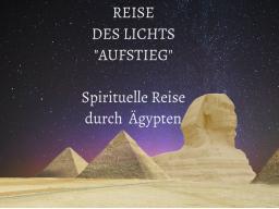"""Webinar: Infowebinar REISE DES LICHTS """"AUFSTIEG""""- Trainer: Saint von Lux"""