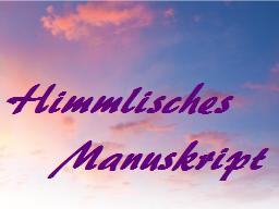 Webinar: DEIN HIMMLISCHES MANUSKRIPT  ~ Botschaft  incl. Leitsätze + Edelstein- + Farbempfehlung
