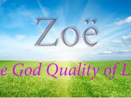 Webinar: VORBEREITUNG auf die Zoë-Lebensqualität des Schöpfers - IM CHRISTUS LEBEN