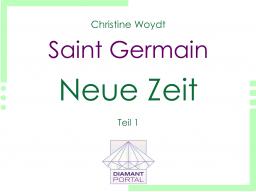 Webinar: Saint Germain: Neue Zeit - Teil 1