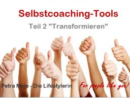 "Webinar: Taff und zielstrebig sein! Selbstcoaching-Tools Teil 2 ""Transformieren"""
