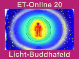 Webinar: ET20 Licht und Buddhakörper