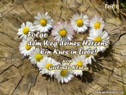 Webinar: Folge dem Weg deines Herzens - Ein Kurs in Liebe, Teil 1