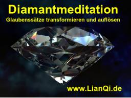 Webinar: Diamantmeditation - Glaubenssätze transformieren und auflösen