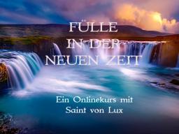 Webinar: Fülle in der neuen Zeit ERHEBLICHER WOHLSTAND & GROSSES ANSEHEN