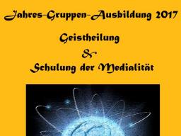 Webinar: Info-Veranstaltung: Geistheilung & Schulung der Medialität - Kompakt-Jahresgruppen-Ausbildung 2017 - kostenfrei