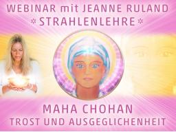 Webinar: Strahlen- und Engellehre | Maha Chohan