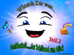 """Webinar: Wünsch Dir was """"Teil 2"""" .... DANKBARKEIT ist der Schlüssel zum Glück!"""