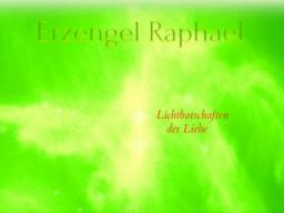 "Webinar: ♥♡ Erzengel Raphael im live Channeling: Channeling für das Meisterjahr 2020"". ♡♥"