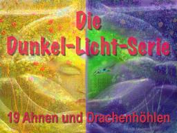 Webinar: Dunkel-Licht-Serie 19 Ahnen und Drachenhöhlen