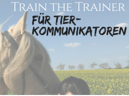 Webinar: Train the Trainer - Für Tierkommunikatoren