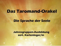Webinar: Das Taromand-Orakel - Die Sprache der Seele - Ausbildung zert. Kartenleger/in - Jahresgruppe 2016