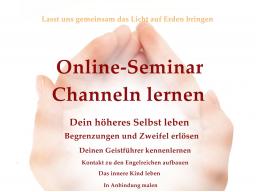 Webinar: Channeln lernen - 30 wöchige Ausbildung mit Botschaften des Lichts