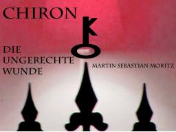 Webinar: Chiron - Die ungerechte Wunde