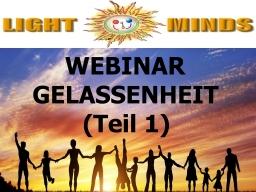 Webinar: Kurs in Positiv Leben - Gelassenheit (Teil 1): Rezept zum Erkennen von Unzufriedenheit