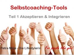"""Webinar: Taff und zielstrebig sein! Selbstcoaching-Tools Teil 1 """"Akzeptieren & Integrieren"""""""