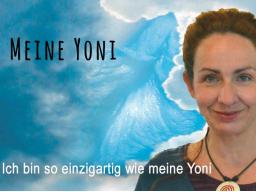 Webinar: Meine Yoni - ich bin so einzigartig wie meine Yoni