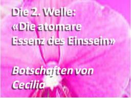 """Webinar: 2.Welle, Teil 2-1: """"Die atomare Essenz des Einssein"""" / 2.Wave: """"The atomic Essence of Oneness"""""""