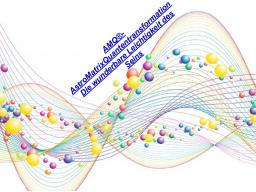 Webinar: AMQ®AstroMatrixQuantenmethode - der Praxisworkshop