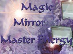 Webinar: Magic Mirror Master Energy - 1. Einweihung