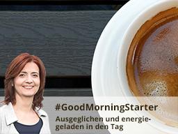 Webinar: GoodMorningStarter - Ausgeglichen und energiegeladen in den Tag