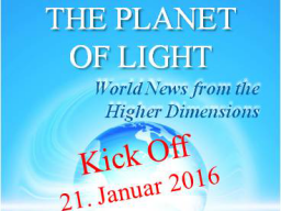 "Webinar: New / Neu: ""World News from the Higher Dimensions"""