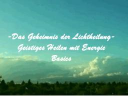 Webinar: Lichtheilung- Energieheilung- Basics