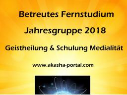 Webinar: Geistheilung & Schulung der Medialität -  Betreutes Fernstudium 2018