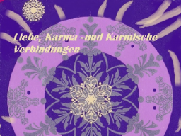Webinar: Liebe, karmische Verbindungen und Lösungswege
