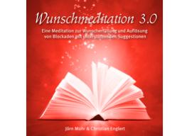 Webinar: Wunschmeditation 3.0 inkl. Blockadenauflösung und unterstützenden Suggestionen