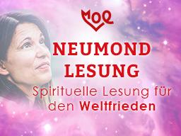 Webinar: Neumond Lesung - Erschaffe Weltfrieden + Frieden in DIR