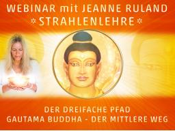 Webinar: STRAHLENLEHRE - DER DREIFACHE PFAD