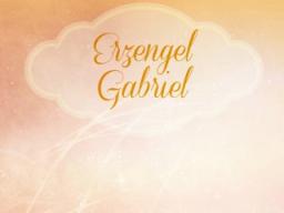 Webinar: ♥♡ Erzengel Gabriel und Jophiel im live Channeling und Impulsabend: Fest des Lebens auf allen Ebenen ♡♥