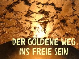 Webinar: Der goldene Weg ins freie SEIN