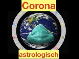 Webinar: Corona im Spiegel der Astrologie