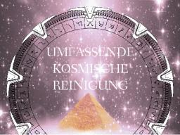 Webinar: UMFASSENDE KOSMISCHE REINIGUNG