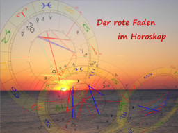 Webinar: Der rote Faden im Horoskop 4 * Deutungstraining