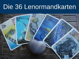 Webinar: Modul 1 : Erlernen 36 Lenormandkarten