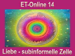 Webinar: ET-Online 14 Liebe - subinformelle Zellebene
