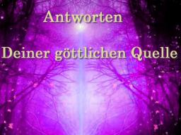 Webinar: Antworten Deiner göttlichen Quelle