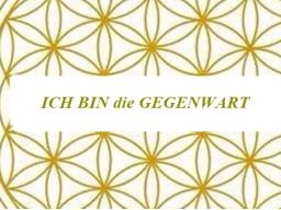 Webinar: ICH BIN die GEGENWART des EINEN