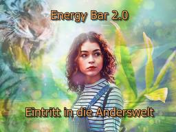 Webinar: Energy Bar - Eintritt in die Anderswelt