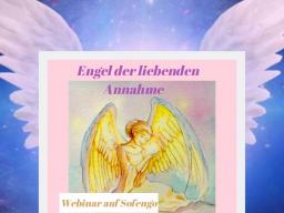 Webinar: Engel der liebenden Annahme