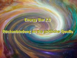 Webinar: Energy Bar 2.0 - Rückanbindung an die göttliche Quelle