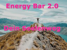 Webinar: Energy Bar 2.0 - Dein Seelenweg
